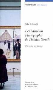 "Couverture ""Les Museum Photographs de Thomas Struth"""